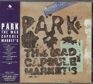 Cover - Mad Capsule Markets, The: Park