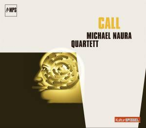 Cover - Michael Naura Quartett: Call