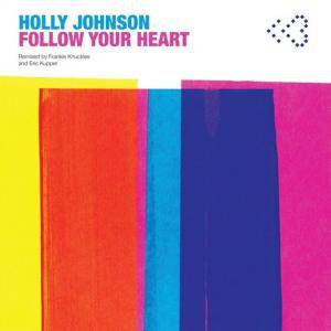 Holly Johnson: Follow Your Heart - Cover