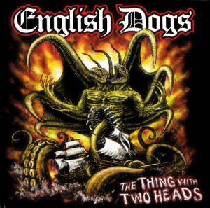 Cover - English Dogs: Thing With Two Heads, The