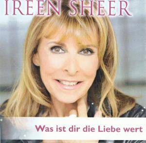 ireen sheer was ist dir die liebe wert promo single cd 2014. Black Bedroom Furniture Sets. Home Design Ideas