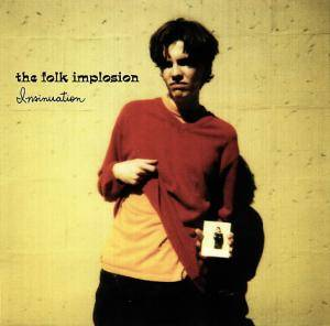 Cover - Folk Implosion, The: Insinuation
