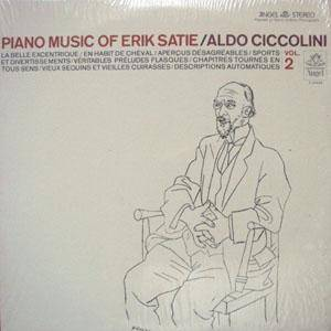 Cover - Erik Satie: Piano Music Of Erik Satie / Aldo Ciccolini / Vol. 2