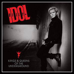 Billy Idol: Kings & Queens Of The Underground - Cover