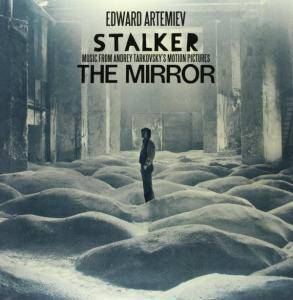 Cover - Edward Artemyev: Stalker / The Mirror