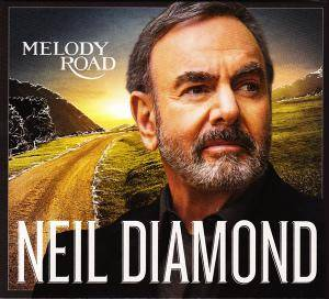 Neil Diamond: Melody Road - Cover