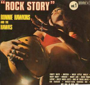 Cover - Ronnie Hawkins & The Hawks: Rock Story Vol. 1
