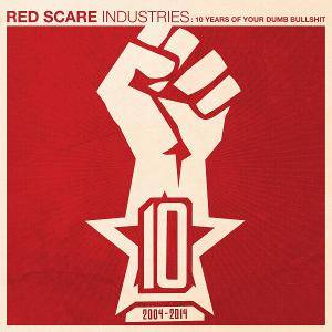 Red Scare Industries: 10 Years Of Your Dumb Bullshit - Cover