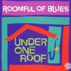 Cover - Roomful Of Blues: Under One Roof