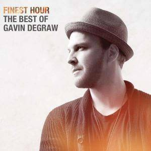 Cover - Gavin DeGraw: Finest Hour - The Best Of Gavin DeGraw