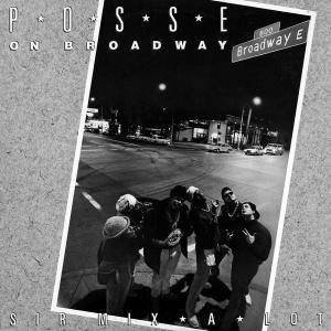 Cover - Sir Mix-A-Lot: Posse On Broadway