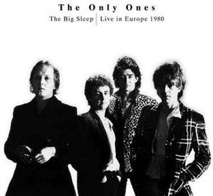Cover - Only Ones, The: Big Sleep - Live In Europe 1980, The