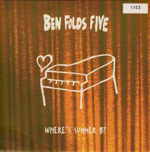 Cover - Ben Folds Five: Where's Summer B ?