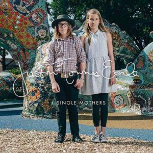Cover - Justin Townes Earle: Single Mothers