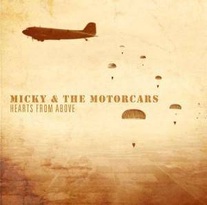 Cover - Micky & The Motorcars: Hearts From Above