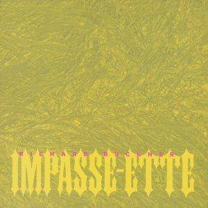 Cover - Richard Buckner: Impasse-Ette