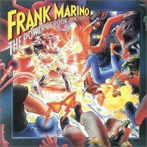 Cover - Frank Marino: Power Of Rock And Roll, The