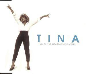 Tina Turner: When The Heartache Is Over - Cover