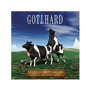 Gotthard: Made In Switzerland - Live In Zürich - Cover