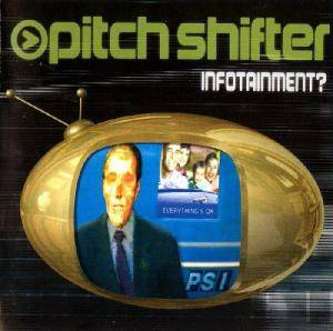 Pitchshifter: Infotainment? - Cover