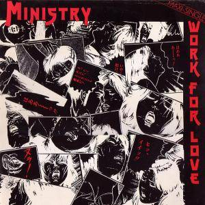 Ministry: Work For Love - Cover