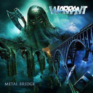 Warrant: Metal Bridge - Cover