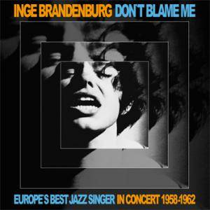Cover - Inge Brandenburg: Don't Blame Me