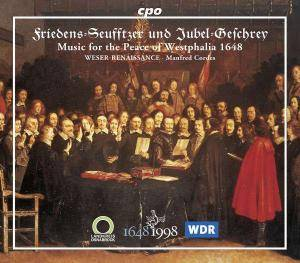 Friedens-Seufftzer Und Jubel-Geschrey / Music For The Peace Of Westphalia 1648 - Cover