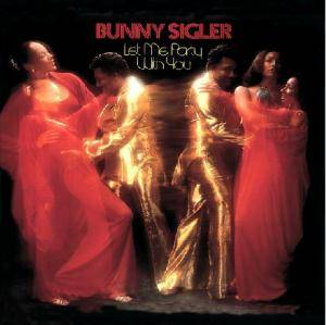 Cover - Bunny Sigler: Let Me Party With You