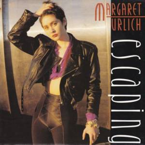 Cover - Margaret Urlich: Escaping