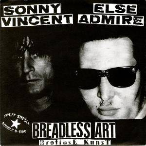 Cover - Sonny Vincent: Breadless Art - Brotlose Kunst
