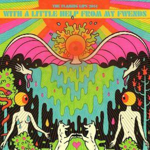 The Flaming Lips: With A Little Help From My Fwends - Cover