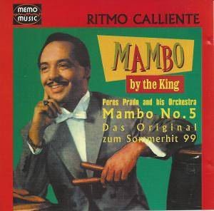 Cover - Pérez Prado & His Orchestra: King Of Mambo - Original Recordings, The
