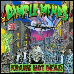 Cover - Dimple Minds: Krank Not Dead