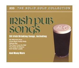 Irish Pub Songs - The Solid Gold Collection - Cover