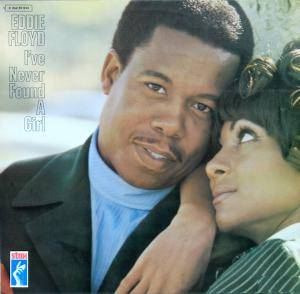 Cover - Eddie Floyd: I've Never Found A Girl