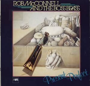Cover - Rob McConnell & The Boss Brass: Present Perfect