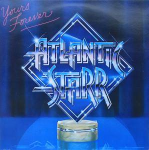 Cover - Atlantic Starr: Yours Forever