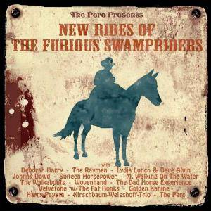 Cover - Lydia Lunch, Dave Alvin & The JLP Sessions Project: New Rides Of The Furious Swampriders