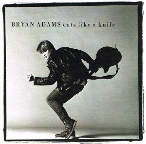 Cover - Bryan Adams: Cuts Like A Knife
