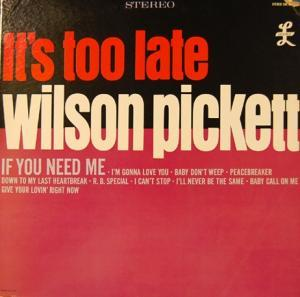 Wilson Pickett: It's Too Late - Cover