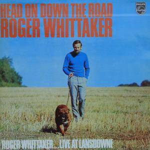 Cover - Roger Whittaker: Head On Down The Road