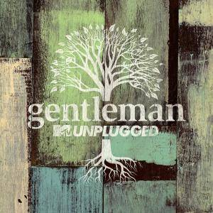 Gentleman: MTV Unplugged - Cover