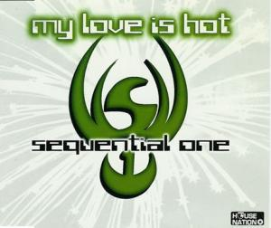 Sequential One: My Love Is Hot - Cover