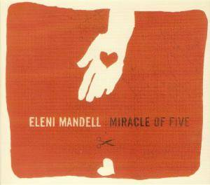 Cover - Eleni Mandell: Miracle Of Five