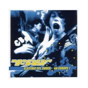 Electric Eel Shock: Go Europe! - Cover