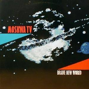 Cover - Moskwa TV: Brave New World