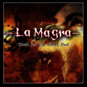 Cover - Magra, La: Music For The Living Dead