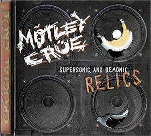 Mötley Crüe: Supersonic And Demonic Relics - Cover