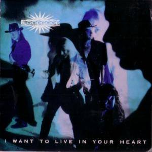 Cover - Bloodgood: I Want To Live In Your Heart
